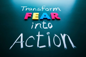 transform-fear-into-action