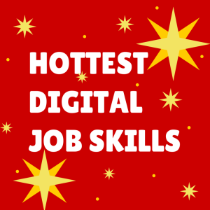Hottest Digital Job Skills